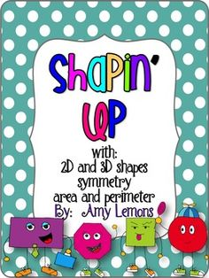 Shapin' Up includes a variety of activities and covers several concepts.  There is a mixture of printables, poems, posters, activities, and more!  ...