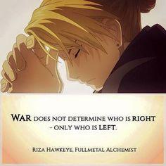 """""""La guerra no determina quién tiene razón, sólo quién se queda"""""""