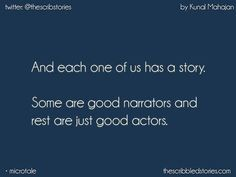 The Scribbled Stories Story Quotes, True Quotes, Qoutes, Deep Quotes, Tiny Stories, Short Stories, Well Said Quotes, Tiny Tales, Teenager Quotes