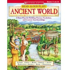 Read-Aloud Plays: Ancient World    8 Short Plays for Building Fluency, Vocabulary, and Content Area Knowledge ebook for only a dollar