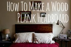 Behold, our wood plank headboard inspired by this tutorial from She's Crafty . Combine that tutorial with two  of my favorite  bedroom inspi...