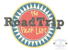 The Road Trip Pack List - awesome ideas for road trips with kids and a printable packing list
