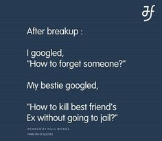 😂😂😂😂😂😂 I am this kind of bestfriends, I do hate my girls exes Story Quotes, Bff Quotes, Teen Quotes, Best Friend Quotes, Friend Memes, Dating Quotes, Love Quotes, Funny Quotes, Funny Memes