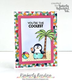 penguin | beach ball | tropical | palm tree | summer | my favorite things | mft stamps | stamping | cardmaking | papercrafts | papercraft | handmade card | butterfly reflections, ink. | kimpletekreativity.blogspot.com