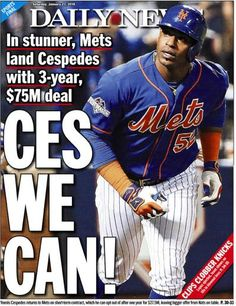 Back page of the New York Daily News for January 23, 2016, featuring Yoenis Cespedes signing back with the Mets - CES WE CAN!