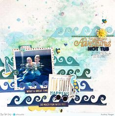 Hot Tub Layout by Audrey Yeager (Chris and Paige) Scrapbooking Layouts, Scrapbook Pages, Digital Scrapbooking, Wedding Scrapbook, Layout Inspiration, Cutting Files, Craft Supplies, Paper Crafts, Projects