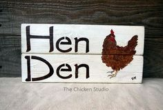 Chicken Coop Sign, Hen Den, Chicken Coop Decor, Chicken Sign, Handmade, Chicken Decor, gift