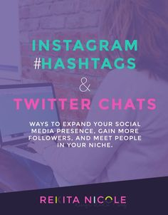 Instagram Hashtags & Twitter Chats · Both are great for social media marketing because they allow you to reach a larger audience and network with potential consumers