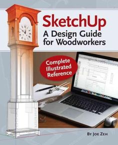 A SketchUp guide created specifically for woodworkers! SketchUp is a fantastic design tool for woodworkers. It can save you time, materials and money by letting you test your designs before you even m