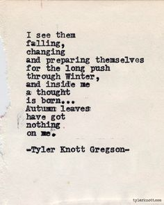 Typewriter Series #549 by Tyler Knott Gregson