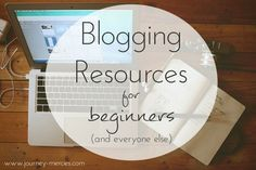 Blogging Resources for Beginners - links to great websites, planning kits, and books for bloggers, new and old