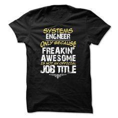 System engineer T Shirts, Hoodie Sweatshirts