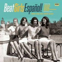 VA - Beat Girls Espanol : 60s She Pop From Spain
