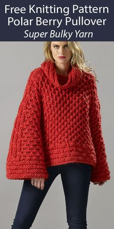 Free Sweater Knitting Pattern Polar Berry Pullover - Fun cozy sweater with cowl neck and wide bell sleeves. Sizes XS - 2XL. Designed by Therese Chynoweth. Quick knit in Super Bulky weight yarn.