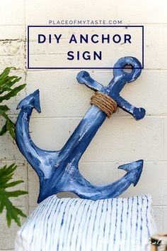 DIY ANCHOR SIGN - Place Of My Taste