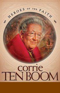 Heroes of the Faith Book: Corrie Ten Boom