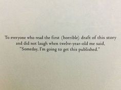 An awesome book dedication by Sara Raasch, in her novel Snow Like Ashes.
