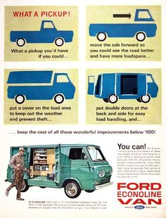 1963 Ford Econoline Van original vintage advertisement.  Offers 204 cu. ft. of loadspace, flat floors and a 3/4 ton payload.