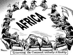 In this cartoon it shows what countries went through when trying to take over Africa. Rights abuses, Drought, Famine, Hunger, Poverty, Disease, Dictatorship, Civil war, and Warlord.