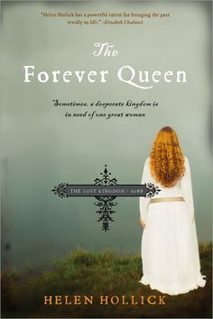The Forever Queen - for all you historical fiction lovers