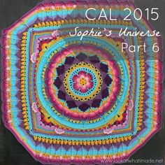 Sophie's Universe Part 6  {CAL 2015} :http://www.lookatwhatimade.net/crafts/yarn/crochet/sophies-universe-cal-2015/sophies-universe-part-6-cal-2015/