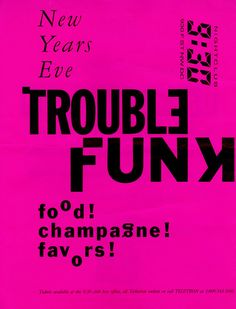 Trouble Funk at 9:30 not punk but hey all the DC punks still like GoGo.
