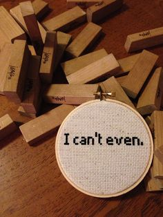 I can't even 4 inch handmade cross stitch by teenytinytantrums.etsy.com