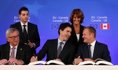 Yes, Ceta is a gold-standard trade deal – for North America's corporations -Feb 13, 2017 - Ceta signing ceremony with Justin Trudeau Jean-Claude Juncker and Donald Tusk