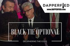 Black Tie Optional: Deciphering the Code - http://www.dapperfied.com/black-tie-optional-chris-keaton/