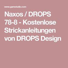 Naxos / DROPS 78-8 - Kostenlose Strickanleitungen von DROPS Design