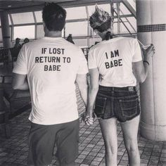 if lost return to babe  i am babe couples T-shirt Set 100%