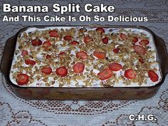 Banana Split cake - one of my favorites to make.