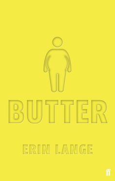 Butter by Erin Jade Lange - UK edition, Faber Children's