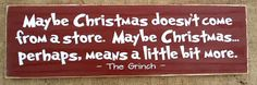 Maybe Christmas Doesn't Come from a Store by SignsfromtheSouth, $18.00