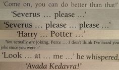 Last words.  Sirius Black Albus Dumbledore Charity Burbage Dobby Fred Weasley Severus Snape Tom Riddle
