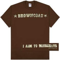 Google Image Result for http://www.austinbrowncoats.com/whedonwares/images/aimtomisbehave.jpg