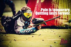 Paintball Speedball Paint is temporary, quitting lasts forever.   Dye paintball. Motivation, motivational