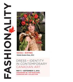 McMichael Canadian Art Collection > Fashionality: Dress and Identity in Contemporary Canadian Art