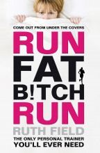 Straight-talking, funny and brutally honest, Ruth's book will give you the push you need to get out of the door, pounding the pacements and shedding the pounds!