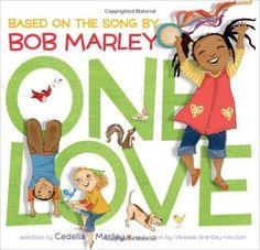 One Love: Cedella Marley, Vanessa Newton: 9781452102245: Amazon.com: Books