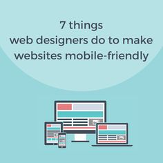 Did you hear? Google is set to give higher search rankings to websites that are mobile-friendly. Don't let your websites rankings drop. Click here to know 7 things that a Texas Web Designer does to make your site look good on tablets and smartphones!