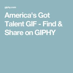 America's Got Talent GIF - Find & Share on GIPHY