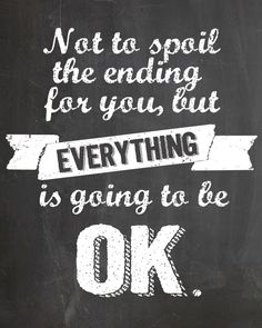 Sunday Encouragement: It Will Be OK {11.3.13} - Landee See Landee Do