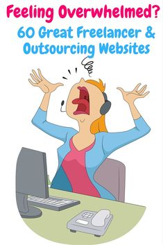 60 Great Freelancer & Outsourcing Websites Feeling overwhelmed? Need some help? You don't have to do it all yourself the sites listed belowcover a wealth of different disciplines. These are places where you can get work done (or find work). They're mainly for online work (for example having websites built, articles written, translation, graphic design …