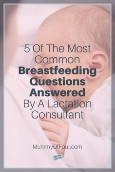 Breastfeeding is supposed to be a natural thing. While it is the most natural thing in the world, it does not necessarily come naturally to . Breastfeeding Problems, So Many Questions, Lactation Consultant, Most Common, Newborn Babies, Question And Answer, Read More, Mothers