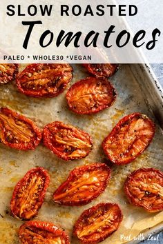 Easy slow roasted tomatoes recipe is the perfect way to use unripe plum or Roma tomatoes. Oven roast on a low heat for the perfect sweetness. Easy for meal prep and vegan paleo vegetarian gluten free dairy free wahls protocol recipe. A perfe Dairy Free Recipes, Vegetarian Recipes, Healthy Recipes, Gluten Free, Crockpot Recipes, Healthy Food, Side Dish Recipes, Vegetable Recipes, Recipes Dinner