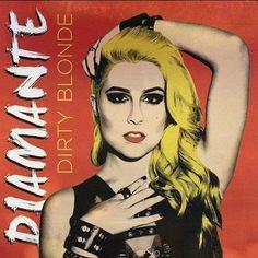 Groupe : Diamante Album : Dirty Blonde Sortie : 2015 Label : Style : Rock Site Web : www Note : 17/20 J'ai découvert Diamante sur le net par hasard et comme on dit, parfois le hasard…