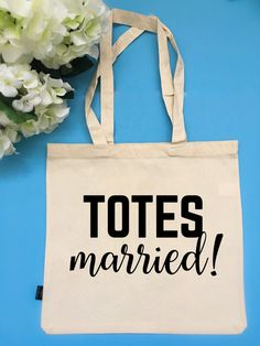 Totes Married Bag Bridal Party Tote Bag by BeEverThine on Etsy
