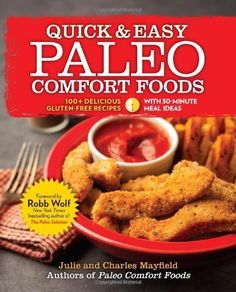 [(Quick & Easy Paleo Comfort Foods: 100  Delicious Gluten-Free Recipes)] [Author: Julie Mayfield] published on (September, 2013) ** Details can be found by clicking on the image.