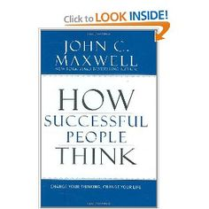 Gather successful people from all walks of life-what would they have in common? The way they think! Now you can think as they do and revolutionize your work and life!